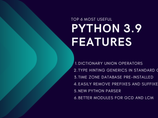 Top 6 Most Useful Python 3 9 Features