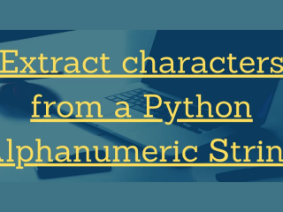 Extract Characters From A String In Python