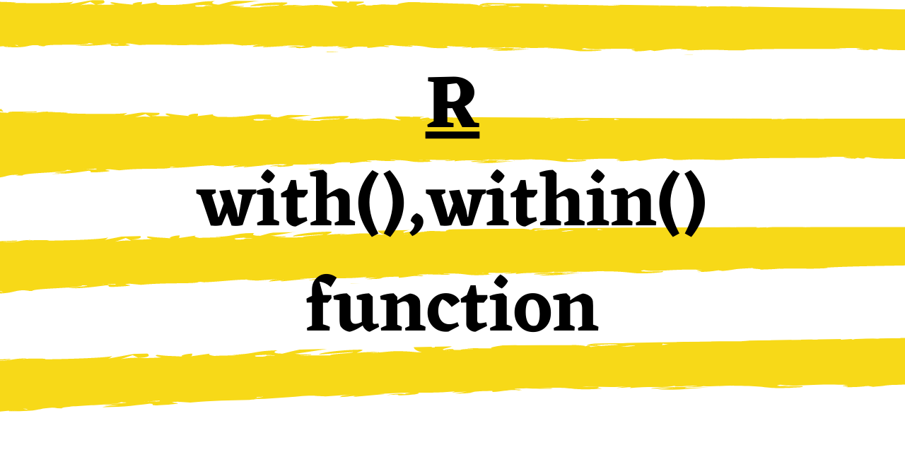 R With() And Within() Function