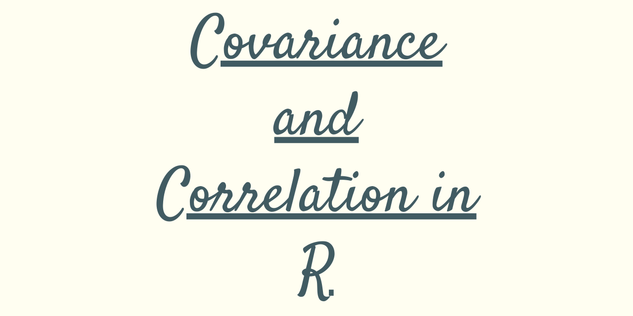 Covariance And Correlation In R