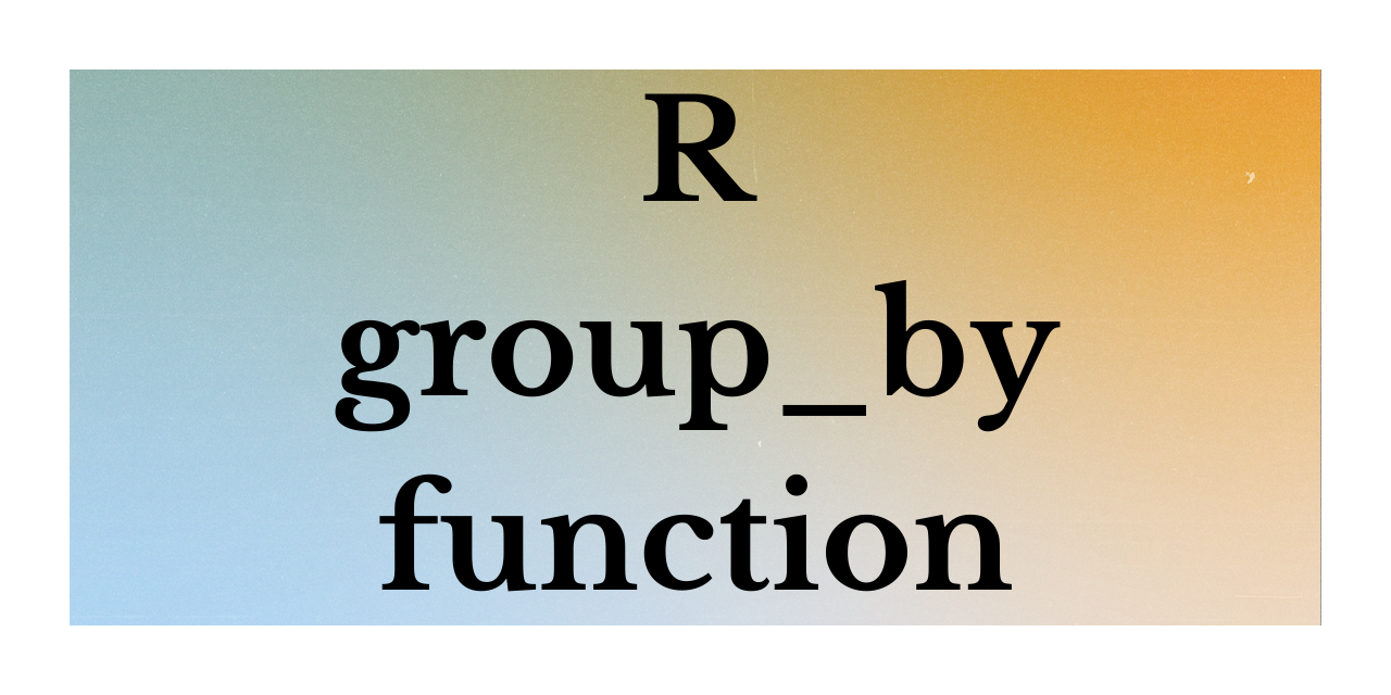 R Group By Function