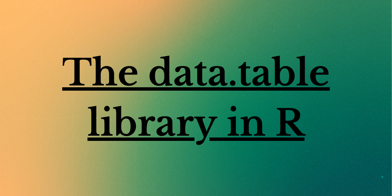 R Data.Table() function