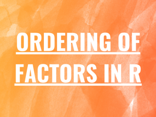 Ordering Of Factors In R