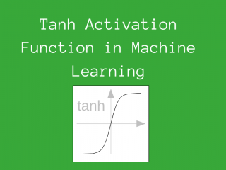 Tanh Activation Function