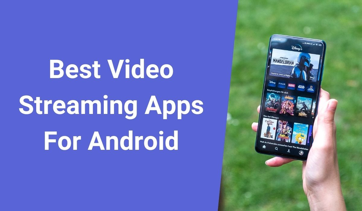 Best Video Streaming Apps For Android
