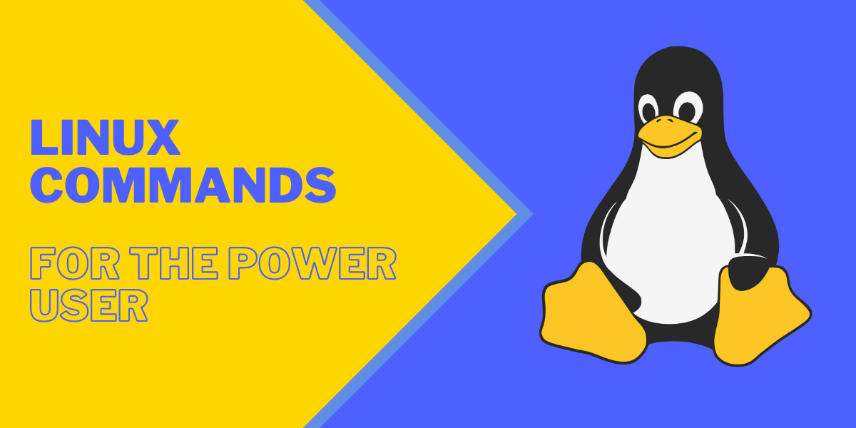 Linux Commands For The Power User