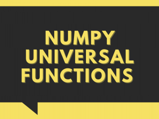 NumPy Universal Functions
