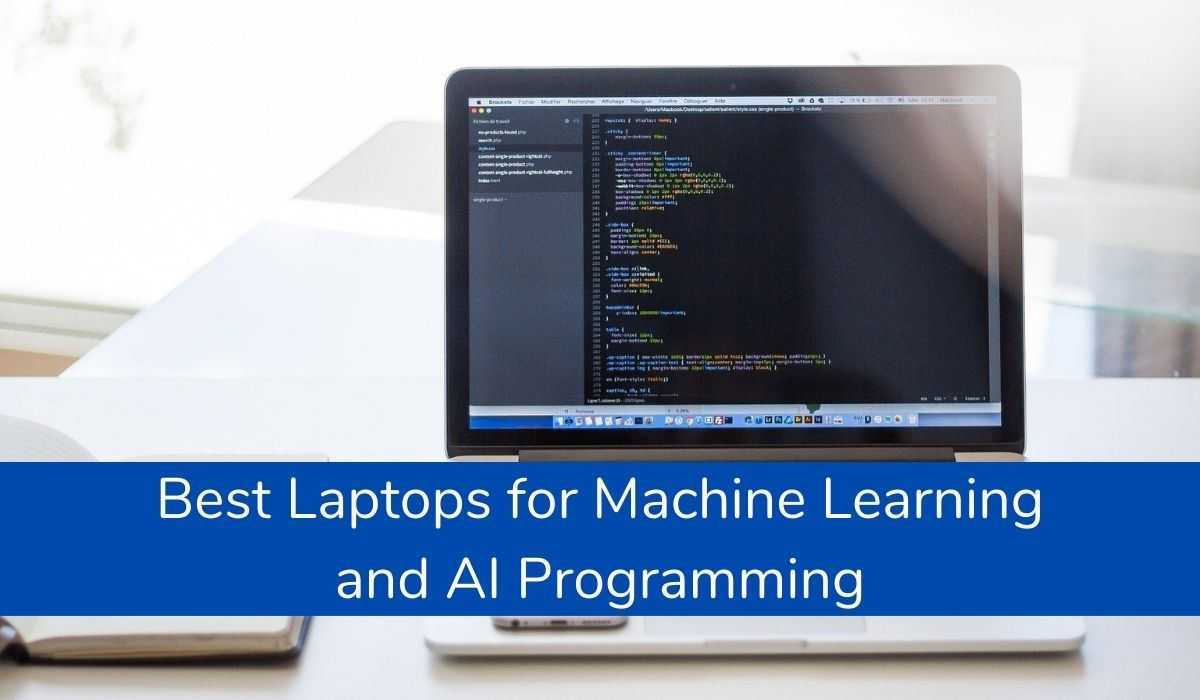 Best Laptops For Machine Learning And AI Programming
