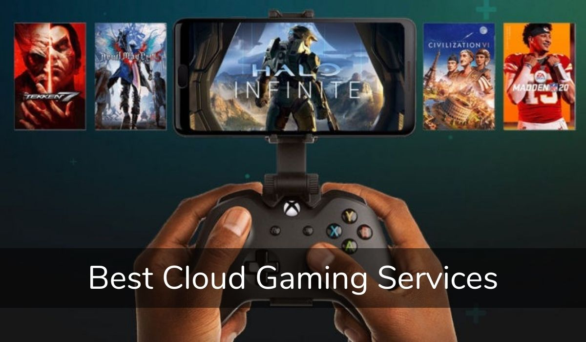Best Cloud Gaming Services