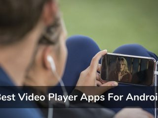 Best Video Player Apps For Android